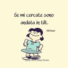 :P sono in tilt. Lucy Van Pelt, Funny Times, More Than Words, Charlie Brown, Cool Words, I Laughed, Favorite Quotes, Have Fun, Thoughts