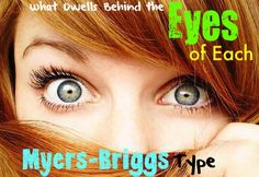 Behind The Eyes of Each Myers-Briggs Type- This is accurate. I have an Infj and Infp Daughter. Also an Isfp sister (yes I'm lucky) and an Intp husband. I'm an Infp and my daughter describes me this way as well. 16 Personalities, Myers Briggs Personalities, Personality Psychology, Personality Growth, Intj And Infj, Isfj, Eyes, Introvert, Personality Types