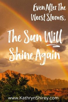 No storm lasts forever. After the storm the sun will shine again. Trust God in the storms of your life and have hope in the rainbow. Christian Living, Christian Faith, Christian Marriage, Christian Women, After The Storm Quotes, Bad Storms, Identity In Christ, Gods Promises, Christian Inspiration