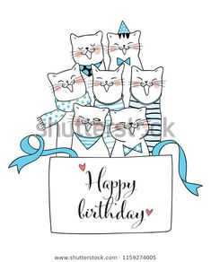 Find Vector Illustration Character Design Cute Cat stock images in HD and millions of other royalty-free stock photos, illustrations and vectors in the Shutterstock collection. Thousands of new, high-quality pictures added every day. Happy Birthday Greetings Friends, Happy Birthday Doodles, Happy Birthday Cards, Birthday Greeting Cards, Birthday Pictures, Birthday Images, Birthday Quotes, Birthday Clipart, Birthday Invitations