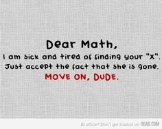 That's how I feel about Math. Haha