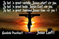 Geseënde Paasfees Scripture Quotes, Bible Verses, Loved One In Heaven, Afrikaanse Quotes, Easter Quotes, Names Of God, Life Rules, My Prayer, God Is Good