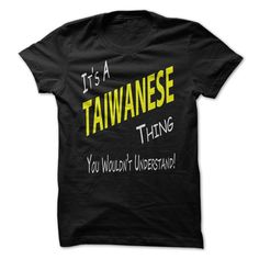 #administrators... Nice T-shirts (Best T-Shirts) Its A Taiwanese Thing from WeedTshirts  Design Description: Proud to be a Brazilian? Show if off Loud and Proud to everybody! .... Check more at http://weedtshirts.xyz/automotive/best-t-shirts-its-a-taiwanese-thing-from-weedtshirts.html