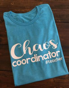 Chaos Coordinator Teacher Shirt Teacher T-Shirts Funny Teacher Shirt Teacher Life T-Shirt Teacher Shirts Teacher Team Shirts Teacher - Vinyl Shirt - Ideas of Vinyl Shirt - Preschool Shirts, Teaching Shirts, T Shirts For Teachers, Teacher T Shirts, Math Shirts, Team Shirts, Work Shirts, In Kindergarten, Kindergarten Teacher Shirts