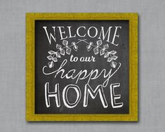 Welcome to our Happy Home Chalkboard от MapleandCompany на Etsy