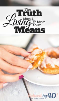 """Living within your means is a journey, not a destination.  When we began our living within our means journey, we thought that """"living within our means"""" was something we would be able to reach - like nirvana, or something - and never look back."""