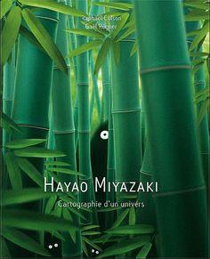 Dispo pour 30€ à la Fnac http://livre.fnac.com/a6455076/Raphael-Colson-Hayao-Myazaki