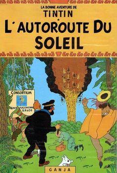 Les Aventures de Tintin - Album Imaginaire - L'Autoroute du Soleil