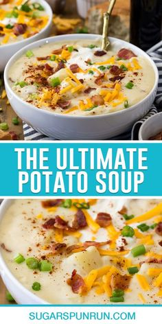 Ultimate Potato Soup Recipe, Best Potato Soup, Creamy Potato Soup, Potato Soup With Bacon, Easy Baked Potato Soup, Crockpot Loaded Potato Soup, Healthy Potato Soup, Chicken Potato Soup, One Pot Dinners