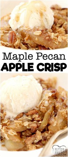 Maple Pecan Apple Crisp made with oats, pecans, brown sugar, butter and apples in a perfect Fall dish bursting with fresh apple flavor! Topped with real maple syrup, this apple crisp recipe is our all-time favorite! from BUTTER WITH A SIDE OF BREAD Maple Syrup Recipes, Real Maple Syrup, Apple Crisp Recipes, Apple Crisp Healthy, Maple Dessert Recipes, Pecan Recipes, Pecan Desserts, Köstliche Desserts, Gourmet Recipes