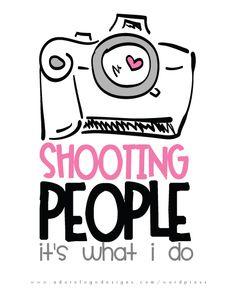 shooting people. :)