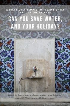 Saving water starts at home. But how can you save water on holiday? I travel often and, to amazing places! But I wonder what was the impact of my being there. I write about how to save water and the places where it's found, but how well can I practice what I preach? Really, I try. Sometimes I'm better at it than others. This is a diary of attempts of how I did that in the Balkans, including what worked, and what didn't. Let's go!  #sustainableliving #balkans #travel #waterwise #greenliving