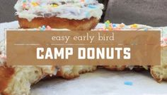 Easy Early Bird Camp Donuts
