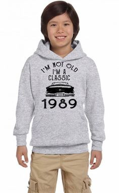 i'm not old i'm a classic 1989 Youth Hoodie