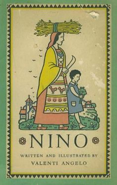 One of my favorite childhood books. I still get it out and read it.  Nino - written and illustrated by Valenti   Angelo