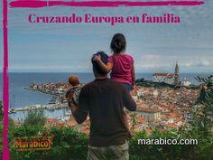 Cruzando Europa en familia. #Viajar con #niños