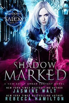 Shadow Marked: a New Adult Urban Fantasy Novel (Shadows of Salem Book 2), http://www.amazon.com/dp/B01JGU0V8A/ref=cm_sw_r_pi_awdm_x_mL8WxbAG04GKT