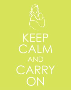 keep calm and carry on baby wearing