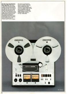Ad for Pioneer RT-1011L reel-to-reel tape deck. The base model, the RT-1011L ran at 3-3/4 and 7-1/2 ips. I love mine, it's given me thousands of hours of wonderful music. It's even good enough to make good stereo demo tapes for your band. That's just what I did with mine when I was in college in the 1970s.