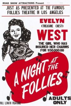 #2288. A Night at the Follies, April, 2021. Famed burlesque dancer Evelyn West is featured in this recording of a real live burlesque stage show at the Follies Theater in Los Angeles. Evelyn West was known as the original Hubba-Hubba girl. In addition to a typically vivacious performance from the ebullient West who allegedly insured her own bust for $50,000), a wealth of live acts perform including other strippers, the Glamourous Folliettes side-splitting routines from prominent comedians.. Bus Stop Sign, Burlesque Show, Nancy Sinatra, Stage Show, Film Movie, Movies, The Girl Who, Comedians, Documentaries