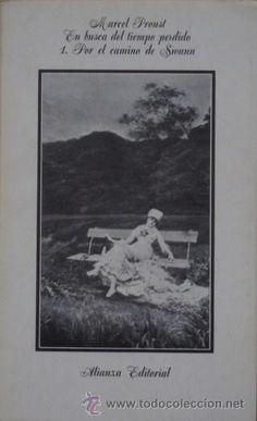En busca del tiempo perdido 1. Por el camino de Swann de Marcel Proust; traducción de Pedro Salinas.
