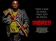 Xavierpop Does @TADFilmFest – Next Up..The Very Deliciously Crass And Twisted Black Film 'Inbred'