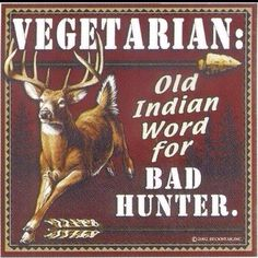 Hunting humor that took me too long to get. Funny Hunting Pics, Deer Hunting Humor, Hunting Jokes, Hunting Stuff, Whitetail Hunting, Hunting Girls, Funny Deer, Funny Signs, Funny Jokes
