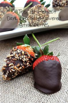 Dessert Recipes: Chocolate Recipes: {Step by Step} How to Make Perfect Dark Chocolate-Covered Strawberries and some tips