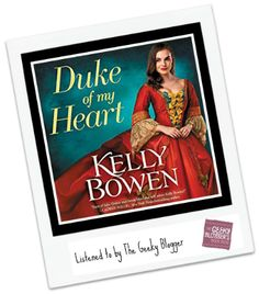 Audiobook Review: Duke of My Heart by Kelly Bowen http://www.geekybloggersbookblog.com/duke-of-my-heart-by-kelly-bowen/   Read/Listened for Fun (Paperback/Audible)  Overall Rating: 4.00  Story Rating: 4.25  Character Rating: 3.75    Audio Rating: 4.50 (not part of the overall rating)    Quick Thoughts: I love Kelly Bowen so I have come to expect the unexpected from her. Ivory Moore was unexpected and the story was delightful.