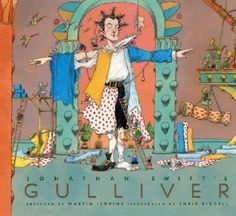 Jonathan Swift's Gulliver retold by Martin Jenkins ; illustrated by Chris Riddell. Chris Riddell, Used Books Online, British Books, Jonathan Swift, Gulliver's Travels, Best Children Books, Fiction And Nonfiction, English Language Arts, Great Books