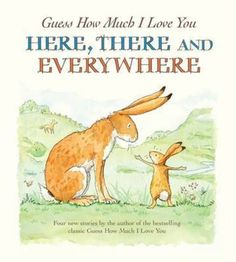 Guess How Much I Love You Here, There and Everywhere(Hardback):9781406323108