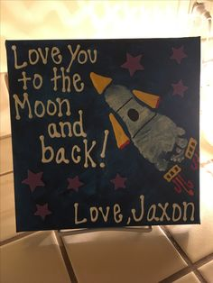 Pinterest Inspired Grandparent Gift: Love you to the Moon and back!