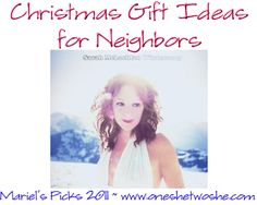 Last Minute Christmas Gifts for Neighbors ~ Mariel's Picks 2011 'Or so she says...' Blog www.oneshetwoshe.com #gifts #christmas #neighbor