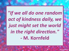 Random Acts of Kindness    #DoGood