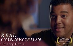 REAL CONNECTION by Thierry Denis ||| USA ||| Non-European Dramatic Short