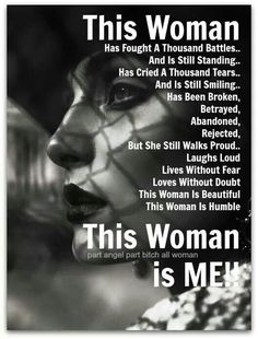 This woman is ME!!! We are amazing and don't you forget it!!