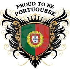 Cool crest design with national flag of Portugal colors and slogan: 'Proud to be Portuguese'. Portuguese Tattoo, Portuguese Flag, Portuguese Language, Portuguese Culture, Learn Portuguese, Portugal National Football Team, History Of Portugal, Crest Tattoo, Tattoo Lettering Styles