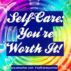The New Social Worker is celebrating Self-Care Summer.  http://www.socialworker.com/topics/self-care-summer/
