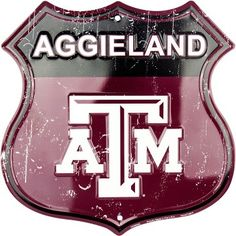 Texas A&M Aggies Aggieland Embossed Shield Sign #texasa&m