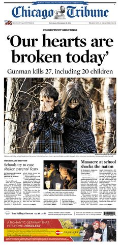Dec. 15, 2012: 'Our hearts are broken today' - the tragedy in Connecticut that took 27 people - 20 of them children.