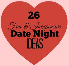 Valentine's is next month, and here are 26 Inexpensive & Fun Date Ideas. Plus check out how my husband & I celebrated our anniversary inexpensively.