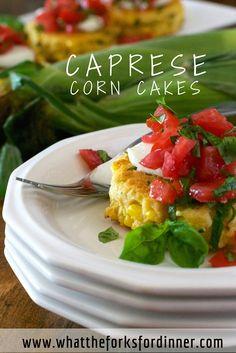 Caprese Corn Cakes!!!!!