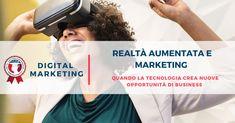 Realtà aumentata e marketing: il futuro dell'advertising