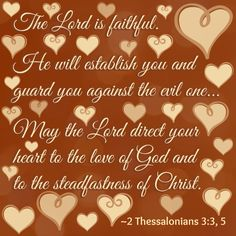"""""""May the Lord direct your heart to the love of God..."""" ~1 Thessalonians 3:3, 5"""