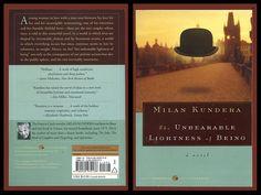 """La insoportable levedad del ser, Milán Kundera. """"Con las metáforas no se juega. El amor puede surgir de una sola metáfora""""."""