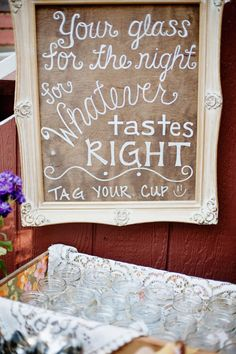 @Stacy Stone Stone Orme - It might be cool if you put tags on the cups and used them for 'place cards' and then guests could use them for cups. Eco friendly and fun way to get guests to reuse cup - much better than tons of plastic throwaways wedding mason jar rustic