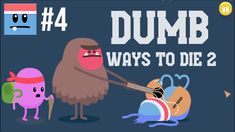 Walkthrough Dumb Ways To Die 2 | The Games:  Camp Catastrophe [PT 4] gameplay no commentary. Fun games for the whole family to enjoy and great kids entertainment. Downloadable on PC and Android devices.  Camp Catastrophe playthrough: drop bear woodchop, tree top monkey race, fearless foraging, bunyip kumbaya, reckless river crossing, grizzly bear salmon catch. Do all this without dying horribly. My first try, so lots of epic fails.