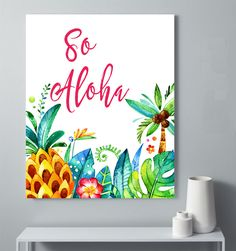 So Aloha Printable, Aloha Print, Two Different Colored Prints, Tropical Aloha Poster, Hawaiian Saying Printable, Tropical Water Color Decor by StudioGlindda on Etsy