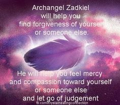 Call upon ~ Archangel Zadkiel when you struggle with forgiveness! Lightbeingmessages.com