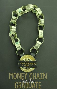 Your honoree will feel very special wearing a money chain medal. | 21 Surprisingly Fun Ways To Give Cash As A Gift